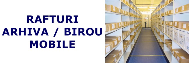 Rafturi mobile arhiva / birou-3